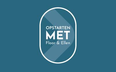 Opstarten met Floor en Ellen
