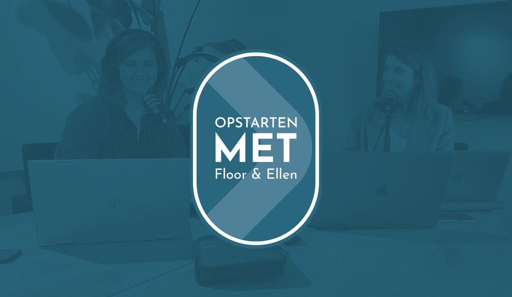 Opstarten met... Floor en Ellen
